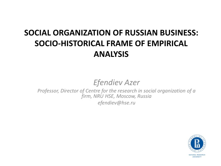 Social organization of russian business socio historical frame of empirical analysis