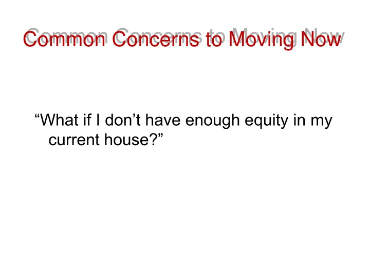 Common Concerns to Moving Now