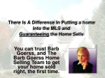 there is a difference in putting a home into the mls and guaranteeing the home sells