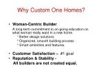 why custom one homes