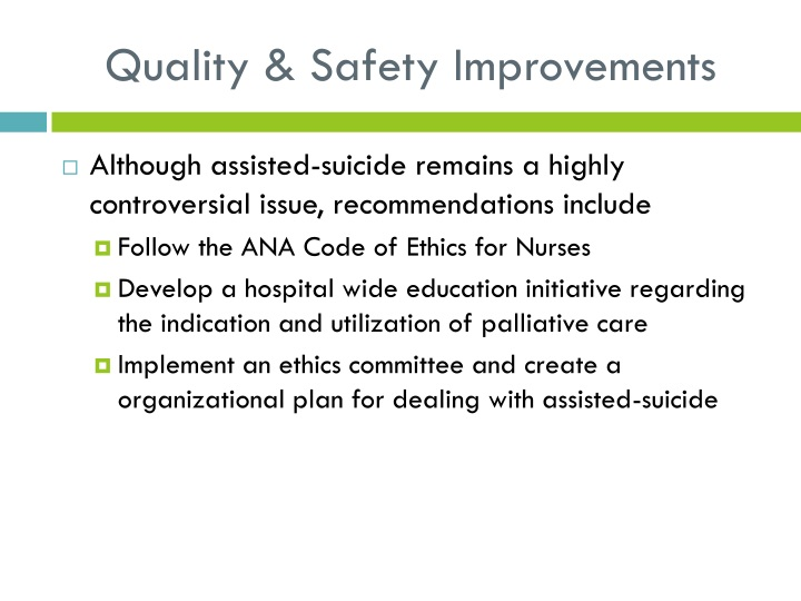 Quality & Safety Improvements