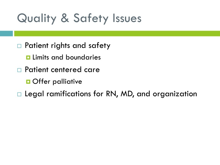 Quality & Safety Issues