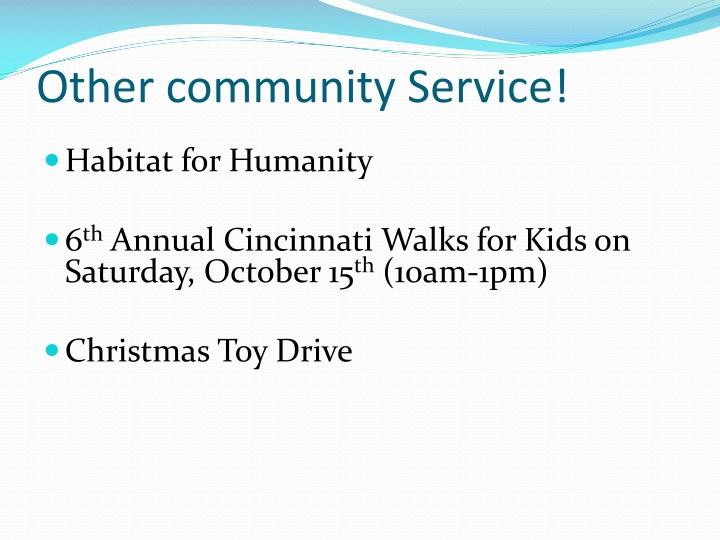 Other community Service!