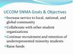 uccom snma goals objectives
