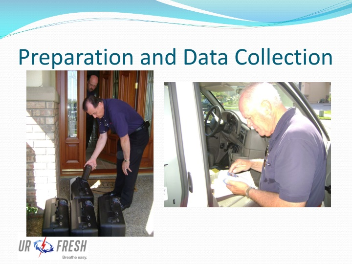 Preparation and Data Collection