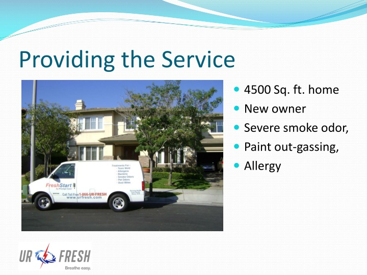 Providing the Service