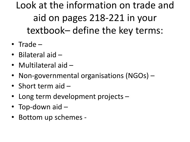 Look at the information on trade and aid on pages 218-221 in your