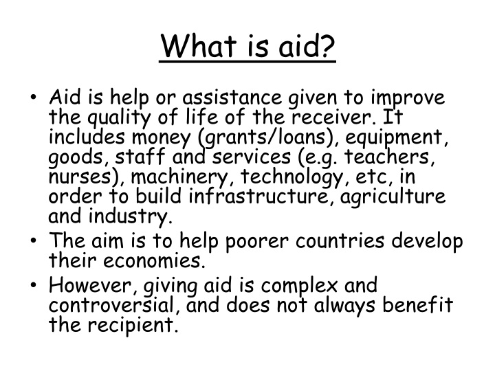 What is aid?