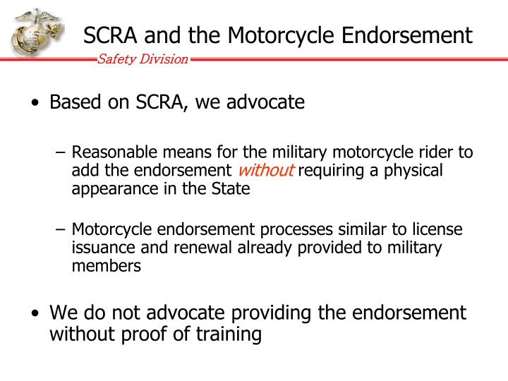 SCRA and the Motorcycle Endorsement