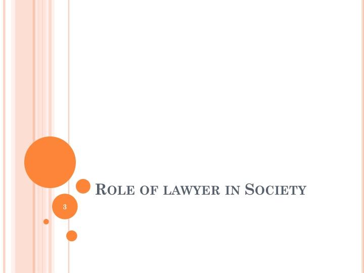 Role of lawyer in society