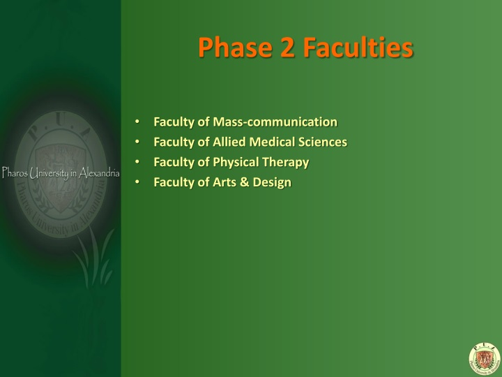 Phase 2 Faculties