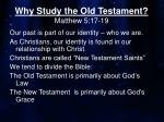 why study the old testament matthew 5 17 19