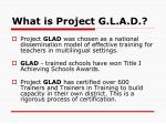 what is project g l a d2