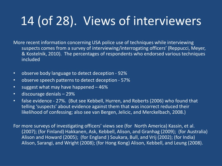 14 (of 28).  Views of interviewers