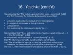 16 yeschke cont d
