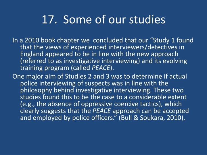 17.  Some of our studies
