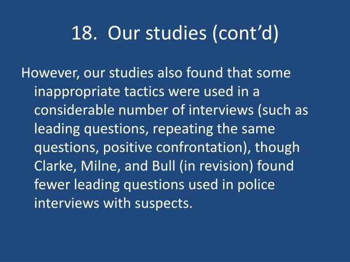 18.  Our studies (cont'd)