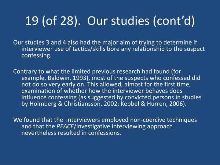 19 (of 28).  Our studies (cont'd)