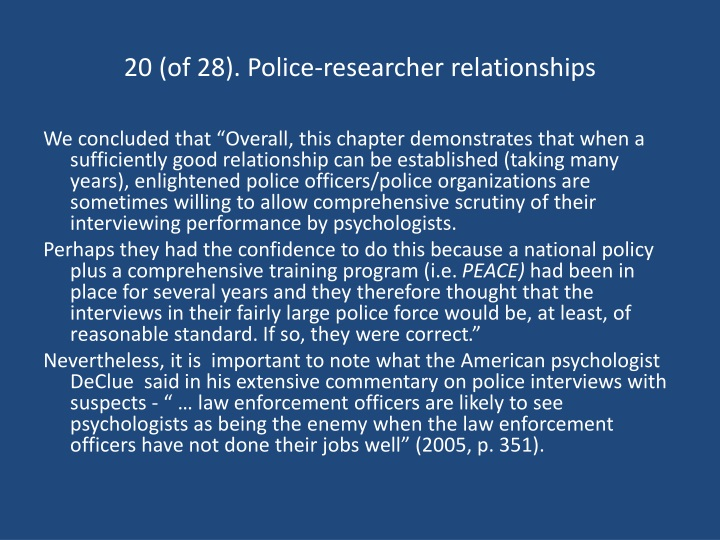 20 (of 28). Police-researcher relationships