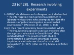 23 of 28 research involving experiments