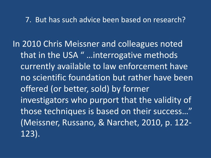 7.  But has such advice been based on research?