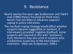 9 resistance