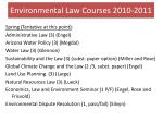environmental law courses 2010 20111