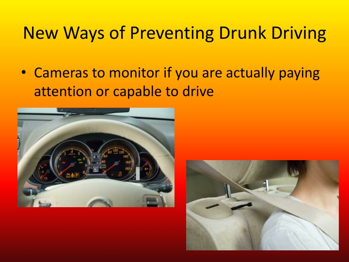 New Ways of Preventing Drunk Driving