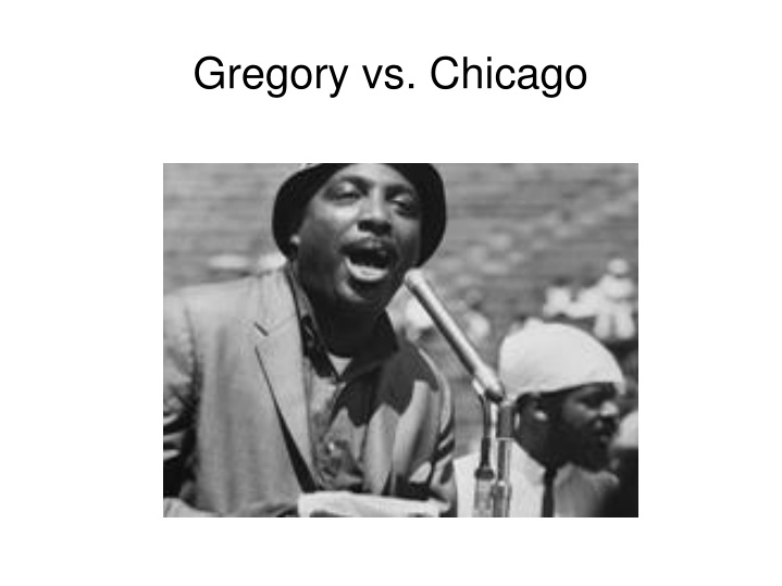 Gregory vs chicago