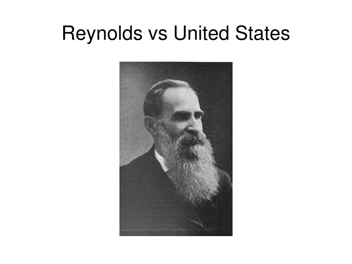 Reynolds vs United States