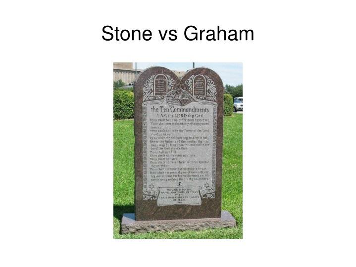 Stone vs Graham