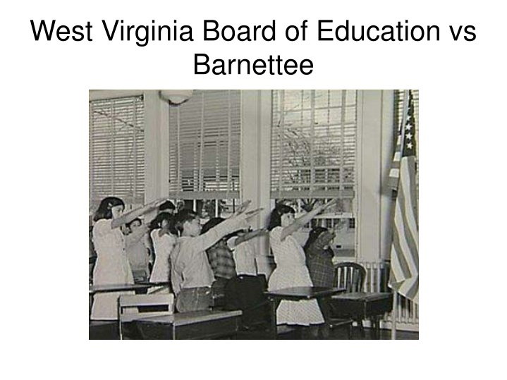 West Virginia Board of Education vs Barnettee