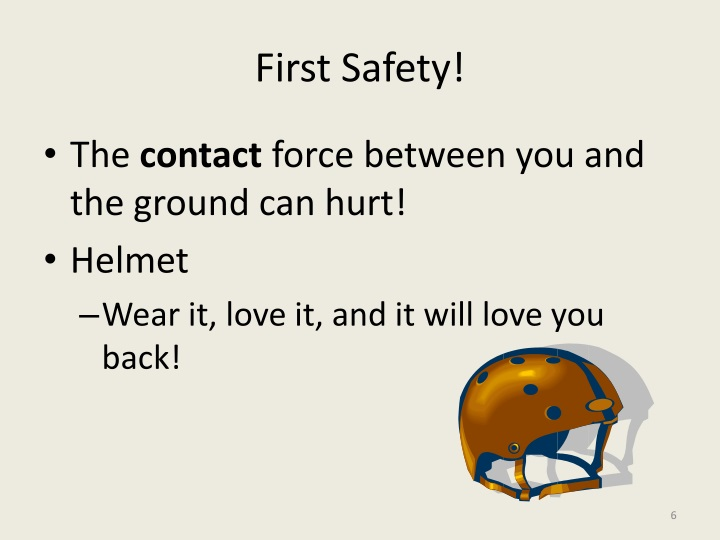 First Safety!