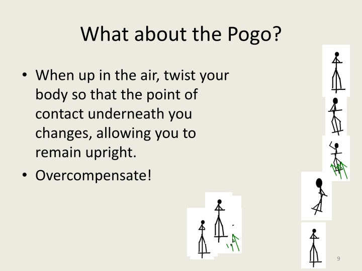 What about the Pogo?