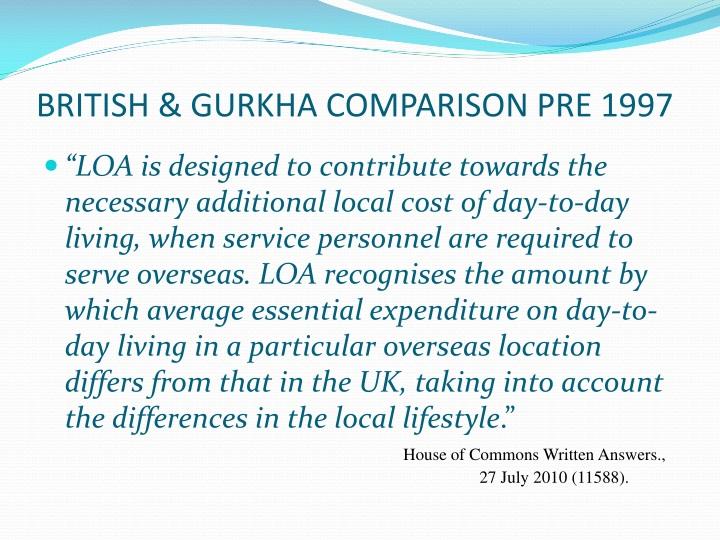 BRITISH & GURKHA COMPARISON PRE 1997