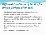 different conditions of service for british gurkhas after 1997