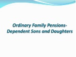 ordinary family pensions dependent sons and daughters