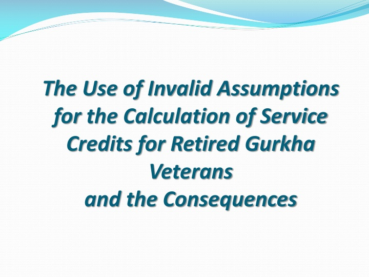 The Use of Invalid Assumptions