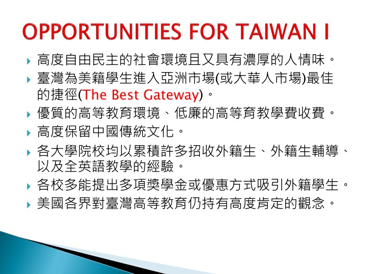 OPPORTUNITIES FOR TAIWAN