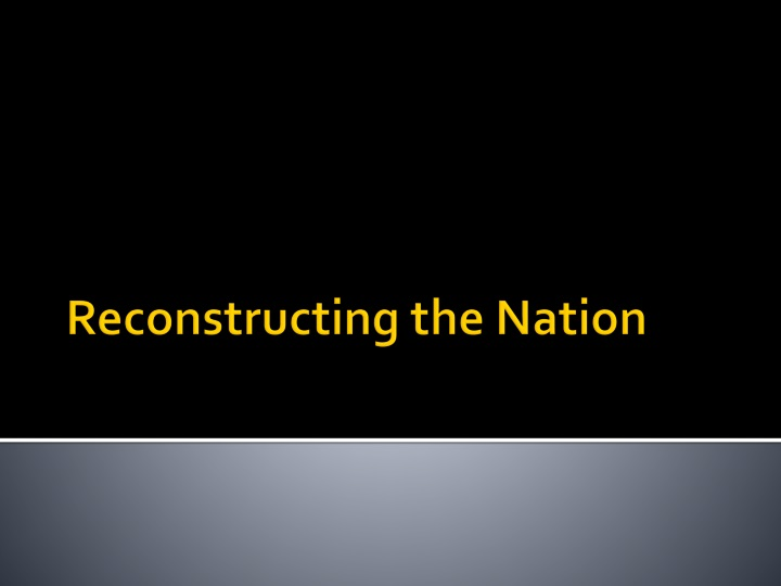 Reconstructing the Nation