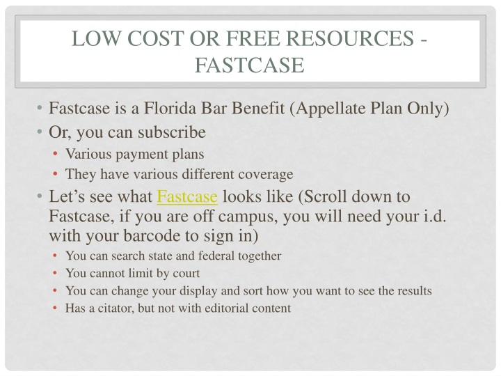 Low cost or free resources fastcase