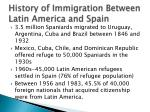 history of immigration between latin america and spain