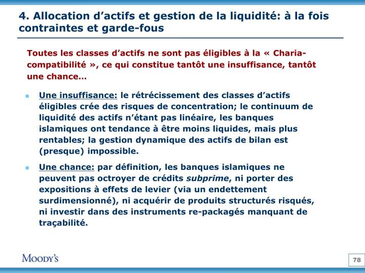 4. Allocation d'actifs et gestion de la liquidité: à la fois contraintes et garde-fous