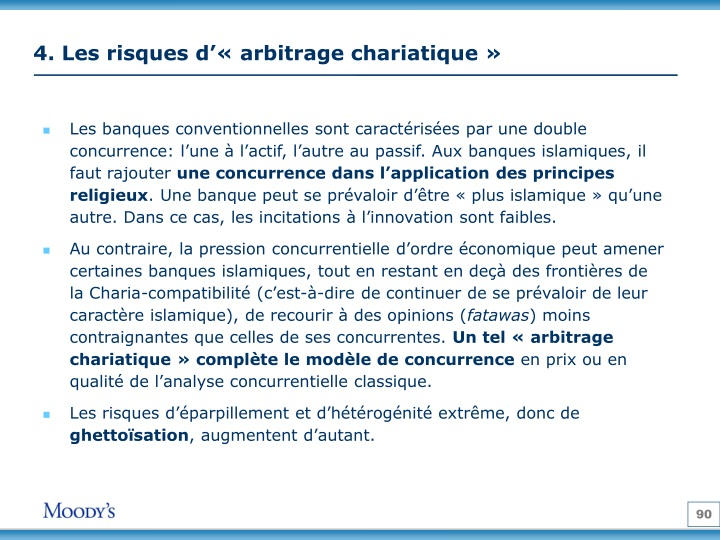 4. Les risques d'«arbitrage chariatique»
