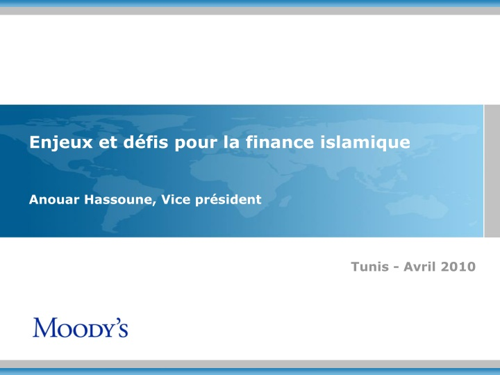 Enjeux et défis pour la finance islamique