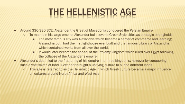 An analysis and an introduction to the hellenistic age and the age of alexander