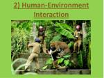 2 human environment interaction