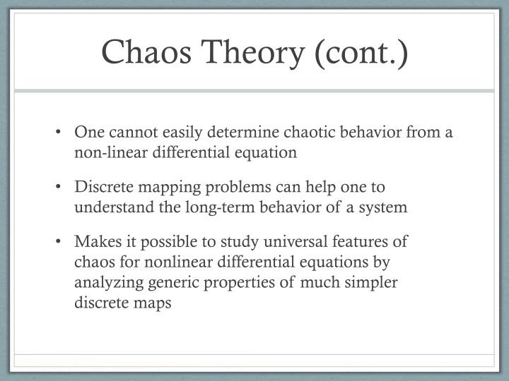 Chaos Theory (cont.)