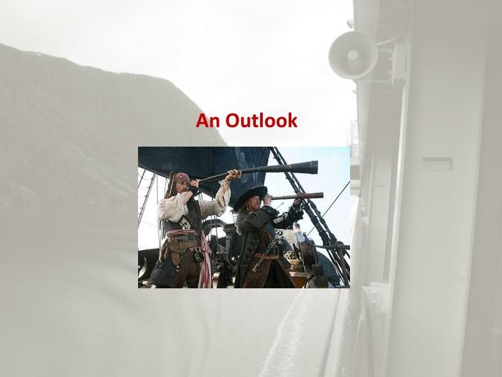 An Outlook
