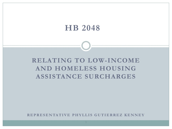 Relating to low income and homeless housing assistance surcharges